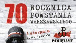 70 rocznica wybuchu Powstania Warszawskiego