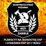 Czytaj więcej: Plebiscyt na Strażaka OSP i Jednostkę OSP Roku 2017!